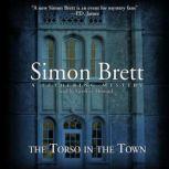 The Torso in the Town, Simon Brett