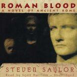 Roman Blood A Mystery of Ancient Rome, Steven Saylor