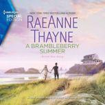 A Brambleberry Summer, RaeAnne Thayne