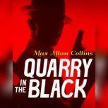Quarry in the Black, Max Allan Collins