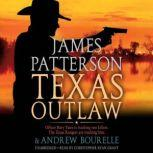 Texas Outlaw, James Patterson