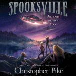 Aliens in the Sky, Christopher Pike