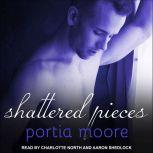 Shattered Pieces, Portia Moore