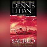Sacred, Dennis Lehane