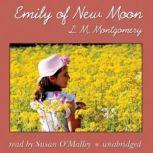 Emily of New Moon, L.M. Montgomery