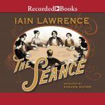The Sance, Iain Lawrence
