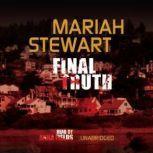 Final Truth, Mariah Stewart