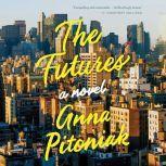 The Futures, Anna Pitoniak