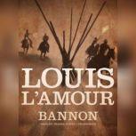Bannon, Louis LAmour