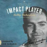 Impact Player Leaving a Lasting Legacy On and Off the Field, Bobby Richardson