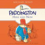 Paddington Here and Now, Michael Bond