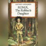 Ronia, the Robber's Daughter, Astrid Lindgren