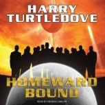 Homeward Bound, Harry Turtledove