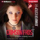 Crimson Frost, Jennifer Estep