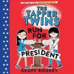 The Tapper Twins Run for President, Geoff Rodkey