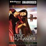 True to the Highlander, Barbara Longley
