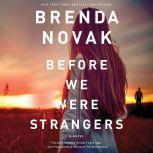 Before We Were Strangers, Brenda Novak
