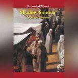 Shadow Spinner, Susan Fletcher