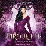 Pirouette, Kenley Davidson