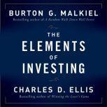 The Elements of Investing, Burton G Malkiel