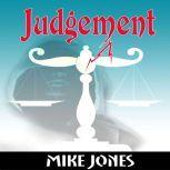 Judgement, Mike Jones