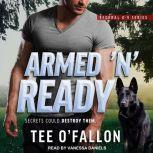 Armed 'N' Ready, Tee O'Fallon