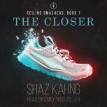 The Closer, Shaz Kahng