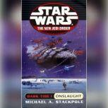 Star Wars: The New Jedi Order: Dark Tide 1: Onslaught, Michael A. Stackpole