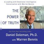 The Power of Truth, Prof. Daniel Goleman, Ph.D.