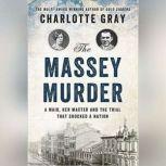The Massey Murder, Charlotte Gray