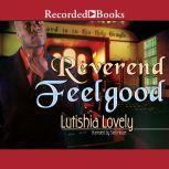Reverend Feelgood, Lutishia Lovely
