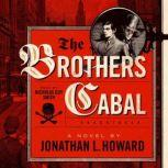 The Brothers Cabal, Jonathan L. Howard