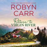 Return to Virgin River, Robyn Carr