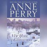 A New York Christmas, Anne Perry