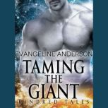 Taming the Giant A Kindred Tales Novel, Evangeline Anderson