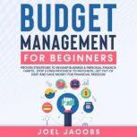 Budget Management for Beginners, Joel Jacobs
