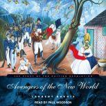 Avengers of the New World The Story of the Haitian Revolution, Laurent DuBois