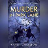 Murder in Park Lane, Karen Charlton