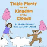 Tickle Plenty and the Kingdom of the Clouds, George Robert Minkoff