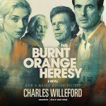 The Burnt Orange Heresy, Charles Willeford