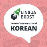 LinguaBoost - Learn Conversational Korean, LinguaBoost