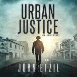 Urban Justice Jack Lamburt 3, John Etzil