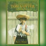 Adventures of Tom Sawyer, The - Mark Twain, Mark Twain