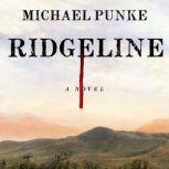 Ridgeline A Novel, Michael Punke