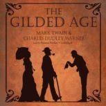 The Gilded Age, Mark Twain and Charles Dudley Warner