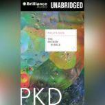 The Broken Bubble, Philip K. Dick