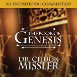 The Book of Genesis: Volume 1, Chuck Missler