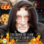 Aleister Crowley; The Book of Law , Geoffrey Giuliano