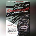 Dreadnaught King of Afropunk, D.H. Peligro