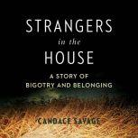Strangers in the House, Candace Savage